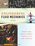 Engineering Fluid Mechanics 10th (tenth) by Elger, Donald F., Williams, Barbara C., Crowe, Clayton T., R (2012) Hardcover