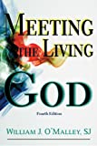 img - for Meeting the Living God book / textbook / text book