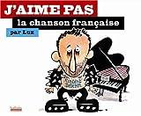 echange, troc Luz - J'aime pas la chanson française