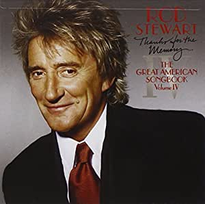 Rod Stewart Thanks For The Memory The Great American