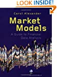 Market Models: A Guide to Financial D...