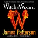 Witch & Wizard, Book 1 (       UNABRIDGED) by James Patterson Narrated by Spencer Locke, Elijah Wood