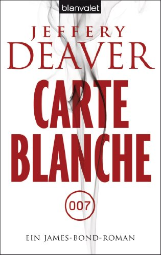 Buchseite und Rezensionen zu 'Carte Blanche: Ein James-Bond-Roman' von Jeffery Deaver