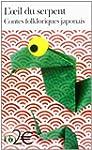 L'oeil du serpent: Contes fokloriques...