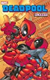 img - for Deadpool Classic Volume 5[DEADPOOL CLASSIC V05 V05][Paperback] book / textbook / text book