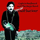 Son Of Dust Sucker (Captain's Tapes Of Bat Chain Puller) by Captain Beefheart