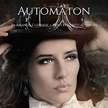 Automaton (       UNABRIDGED) by Amanda Clemmer Narrated by Rebecca Hansen
