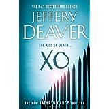 XO: A Kathryn Dance Thrillerby Jeffery Deaver