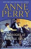 Midnight at Marble Arch: A Charlotte and Thomas Pitt Novel