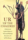 Ur' of the Chaldees': A Revised and Updated Edition of Sir Leonard Woolley's Excavations at Ur (0801415187) by Woolley, Leonard