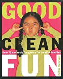 img - for Good Clean Fun book / textbook / text book