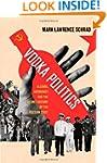 Vodka Politics: Alcohol, Autocracy, a...