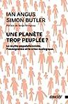 Une plan�te trop peupl�e ? - Le mythe...