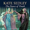 The Dance of Death (       UNABRIDGED) by Kate Sedley Narrated by Robbie MacNab