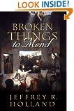 Broken Things to Mend
