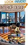 Interior Design: A True Beginners Gui...