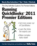 img - for Running QuickBooks 2011 Premier Editions: The Only Definitive Guide to the Premier Editions book / textbook / text book