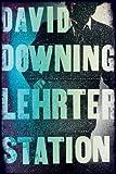 Lehrter Station: A John Russell WWII Thriller (A John Russell WWII Spy Thriller)