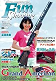 Fun Shooting vol.10 (ホビージャパンMOOK 315)