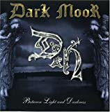 Between Light & Darkness by Dark Moor