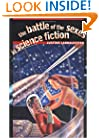The Battle of the Sexes in Science Fiction (Early Classics of Science Fiction)