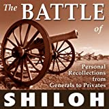 img - for The Battle of Shiloh: Personal Recollections from Generals to Privates book / textbook / text book