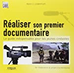 R�ALISER SON PREMIER DOCUMENTAIRE : L...