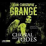 Choral des Todes | Jean-Christophe Grangé