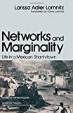 img - for Networks and Marginality: Life in a Mexican Shantytown (Studies in anthropology) book / textbook / text book
