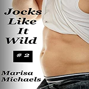 Jocks Like It Wild Audiobook