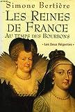 echange, troc Simone Bertière - Les reines de France au temps des Bourbons : Les deux régentes