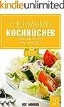 Thermomix Kochb�cher: Band 2 - Salate...