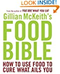 Gillian McKeith's Food Bible: How to...