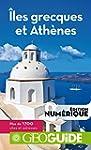 GEOguide Iles grecques et Ath�nes (G�...
