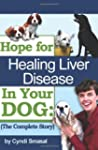 Hope for Healing Liver Disease in You...