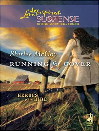 Running for Cover (Heroes for Hire Book 1)