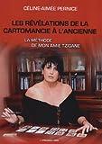 echange, troc Pernice Céline-Aimée - Les révélations de la cartomancie à l'ancienne