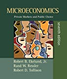 img - for Microeconomics: Private Markets and Public Choice plus MyEconLab plus eBook 1-semester Student Access Kit (7th Edition) book / textbook / text book