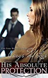 img - for His Absolute Protection: A Scandalous Billionaire Love Story (Jessika, #4) book / textbook / text book
