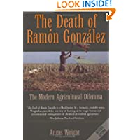 The Death of Ramon Gonzalez: The Modern Agricultural Dilemma, Revised Edition