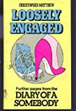 Loosely Engaged (0099265206) by Christopher Matthew