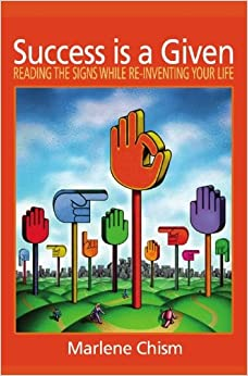 -inventing Your Life: Marlene Chism: 9780967941158: Amazon.com: Books