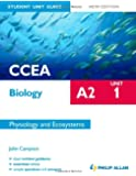 CCEA A2 Biology Student Unit Guide New Edition: Unit 1 Physiology and Ecosystems (Ccea A2 Biology Unit 1)