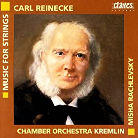 Carl Reinecke: Music For Strings