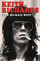 Keith Richards - The Human Riff