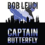 Captain Butterfly | Robert Leuci