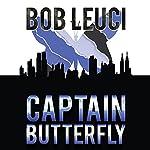 Captain Butterfly | Robert Leuci