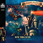 Venom and Song: The Berinfell Prophecies Series, Book 2 (       UNABRIDGED) by Wayne Thomas Batson, Christopher Hopper Narrated by Adam Verner