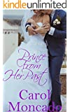 Prince from her Past: Contemporary Christian Romance (The Brides of Belles Montagnes Book 3)