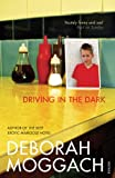 Driving in the Dark (0099479826) by Moggach, Deborah